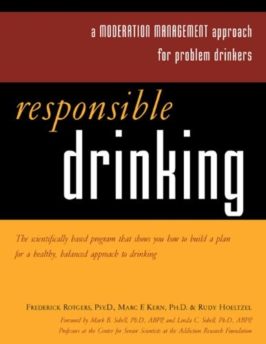 Responsible Drinking: A Moderation Management Approach for Problem Drinkers