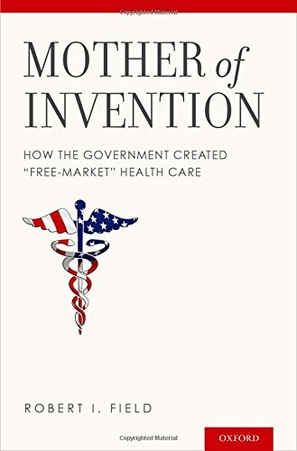 Mother of Invention: How the Government Created