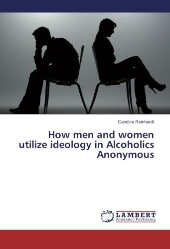 How men and women utilize ideology in Alcoholics Anonymous