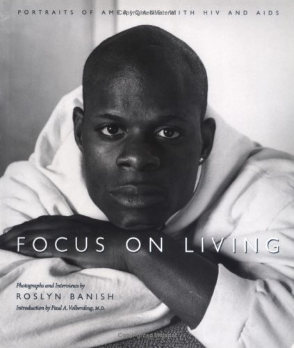 Focus On Living: Portraits of Americans with HIV and AIDS